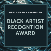 New Award Announced: Black Artist Recognition Award