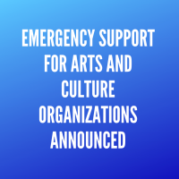Coronavirus (COVID-19): Emergency Support for Arts and Culture Organizations